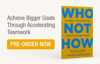 Who Not How. Achieve Bigger Goals Through Accelerating Teamwork.